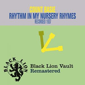 Count Basie Rhythm In My Nursery Rhymes